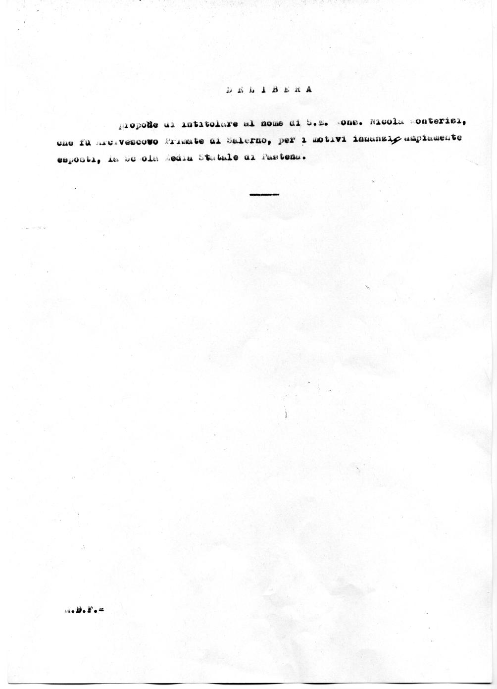 Delibera del Consiglio Comunale di Salerno del 23/03/1964 che propone l'intitolazione della Scuola Media Statale di Pastena al Mons. Nicola Monterisi (Archivio storico Comune di Salerno) 3